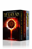 Pdf In the Shadow of the Black Sun: The Complete Trilogy Telecharger
