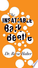 The Insatiable Bark Beetle
