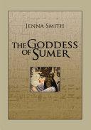The Goddess of Sumer
