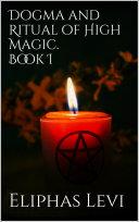 Dogma and Ritual of High Magic