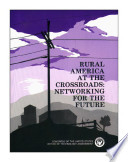 Rural America At The Crossroads Networking For The Future