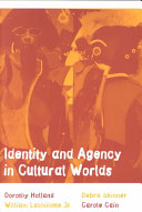 Identity and Agency in Cultural Worlds