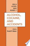 Alcohol  Cocaine  and Accidents