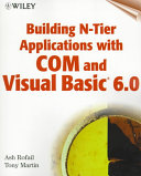 Building N Tier Applications with COM and Visual Basic6 0