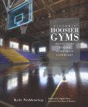 Historic Hoosier Gyms