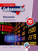 Books - Oxford Suksesvolle Ekonomie Graad 10 Leerdersboek | ISBN 9780195996265