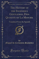 The History of the Ingenious Gentleman  Don Quixote of La Mancha  Vol  4 of 5