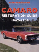 Camaro Restoration Guide, 1967-1969