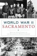 World War II Sacramento
