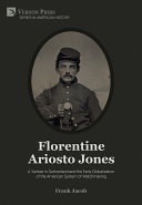 Florentine Ariosto Jones  A Yankee in Switzerland and the Early Globalization of the American System of Watchmaking