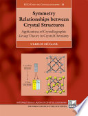 Symmetry Relationships Between Crystal Structures