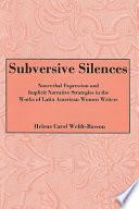 Subversive Silences Book