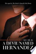 A Devil Named Hernandez