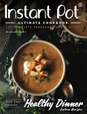 Instant Pot Ultimate CookBook   2nd Edition