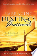 Embracing Destiny's Crossroads Pdf/ePub eBook
