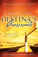 Embracing Destiny's Crossroads
