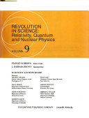 The Realm of Science  Revolution in science  relativity  quantum  and nuclear physics