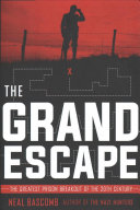 link to The grand escape : the greatest prison breakout of the 20th century in the TCC library catalog