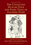 The Collected Sicilian Folk and Fairy Tales of Giuseppe Pitrè