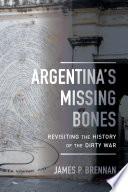 Argentina s Missing Bones