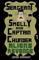 Pdf Sergeant Smelly and Captain Chunder: Aliens Revenge