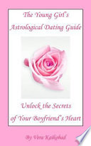 The Young Girl S Astrological Dating Guide