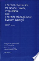 Thermal Hydraulics for Space Power  Propulsion  and Thermal Management System Design