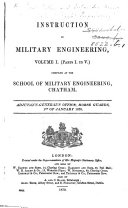 Instruction in Military Engineering     Compiled at the School of Military Engineering  Chatham  vol  1  pt  1 5