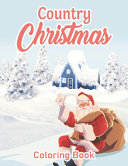 Country Christmas Coloring Book Book