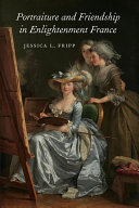 Portraiture and Friendship in Enlightenment France [Pdf/ePub] eBook