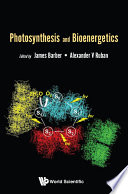 Photosynthesis And Bioenergetics Book