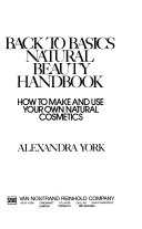 Back to Basics Natural Beauty Handbook