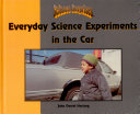 Everyday Science Experiments in the Car