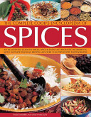 The Complete Cook's Encyclopedia of Spices