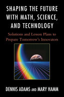 Shaping the Future with Math, Science, and Technology Pdf/ePub eBook