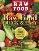 Raw Food Quick   Easy