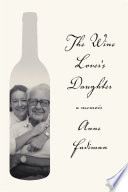 The Wine Lover s Daughter Book