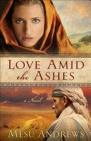 Love Amid the Ashes (Treasures of His Love Book #1) Pdf/ePub eBook