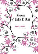 Memoirs of Philip P. Bliss ebook
