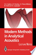 Modern Methods in Analytical Acoustics: Lecture Notes - D G