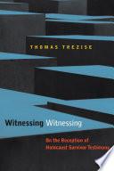 Witnessing Witnessing