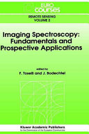 Imaging Spectroscopy: Fundamentals and Prospective Applications