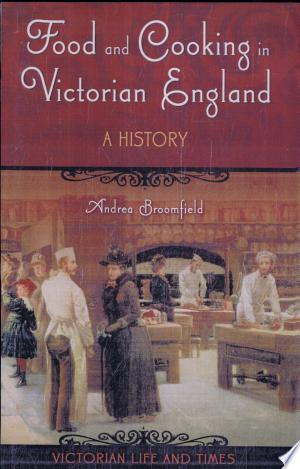 Food+and+Cooking+in+Victorian+England