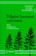 Statistics for the Environment, Pollution Assessment and Control