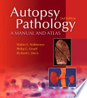 """""""Autopsy Pathology: A Manual and Atlas E-Book"""" by Walter E. Finkbeiner, Andrew J Connolly, Philip C. Ursell, Richard L. Davis"""