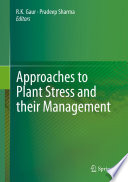 Approaches to Plant Stress and their Management Book