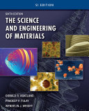 The Science and Engineering of Materials  SI Edition