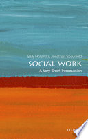 Social Work  : A Very Short Introduction