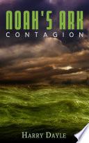 Noah s Ark  Contagion  Post Apocalyptic Sea Adventure