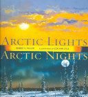 Arctic Lights  Arctic Nights